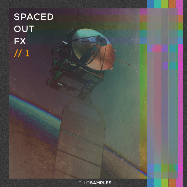 Spaced Out FX sound pack in Wav - Ableton - Maschine - Akai MPC format